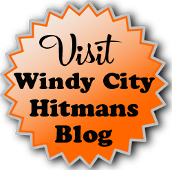 Visit Windy City Hitman's Blog<